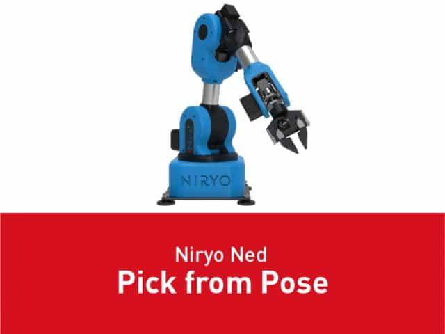 Niryo Ned – Pick from Pose
