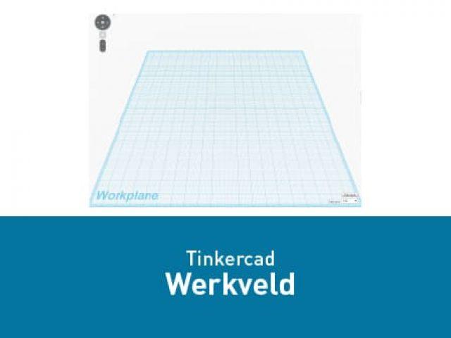 Tinkercad – Het werkveld
